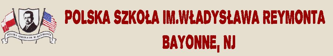 Polska Szkoła im.Władysława Reymonta w Bayonne, New Jersey